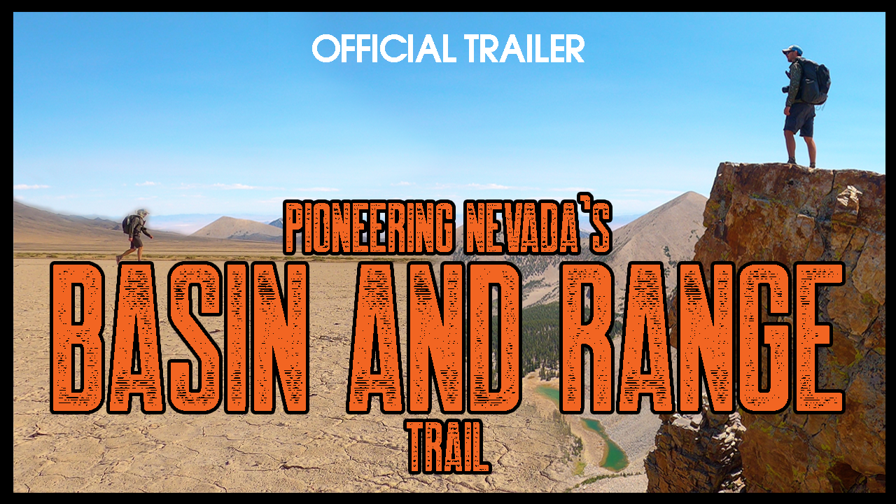 thumbnail for the official movie trailer for pioneering nevada's basin and range trail